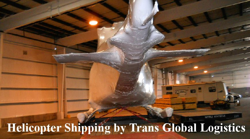Shipment of Helicopter by Trans Global Logistics